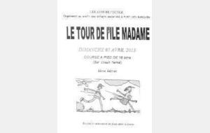 Tour de l'ile madame